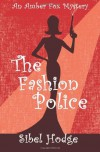 The Fashion Police  - Sibel Hodge