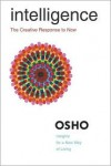 Intelligence: The Creative Response to Now - Osho