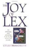 The Joy of Lex - Gyles Brandreth