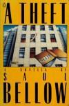 A Theft - Saul  Bellow