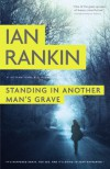 Standing in Another Man's Grave - Ian Rankin