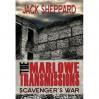 Scavenger's War (The Marlowe Transmissions, #1) - Jack Sheppard