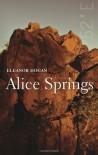 Alice Springs - Eleanor Hogan