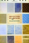 Collections of Nothing - William Davies King