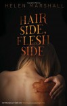 Hair Side, Flesh Side - Helen Marshall