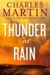 Thunder and Rain - Charles Martin
