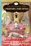 The Phantom of the Post Office - Kate Klise, M. Sarah Klise