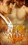 The Mark of an Alpha  - Kim Dare