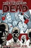 The Walking Dead, Vol. 1: Days Gone Bye - Robert Kirkman