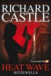 Castle 1: Heat Wave - Hitzewelle - Richard Castle