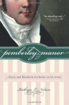 Pemberley Manor: Darcy and Elizabeth, for better or for worse - Kathryn Nelson