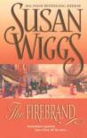 The Firebrand - Susan Wiggs