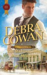 The Marshal and Miss Merritt - Debra Cowan