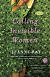 Calling Invisible Women - Jeanne Ray