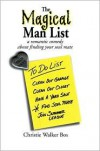 The Magical Man List: A Romantic Comedy about Finding Your Soul Mate - Christie Walker Bos