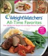 Weight Watchers All-Time Favorites: Over 200 Best-Ever Recipes from the Weight Watchers Test Kitchens - Weight Watchers