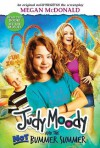 Judy Moody and the Not Bummer Summer - Megan McDonald