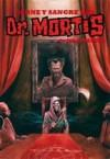 Carne y sangre del Doctor Mortis (Clásicos del Doctor Mortis # 2) - Juan Marino, Roberto Tapia Tom