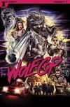 Wolfcop #1 - Max Marks, Arcana Studios
