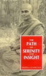 The Path Of Serenity And Insight (An Explanation Of Buddhist Jhanas) - Bhante Henepola Gunaratana