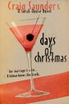 Days of Christmas: A Sarah House Novel - Craig Saunders, Mark Kelly