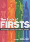 The Book of Firsts: The Stories Behind the Outstanding Breakthroughs of the Modern World - Ian Harrison