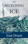 The Beckoning Ice (Wiki Coffin mysteries), Book 5 - Joan Druett