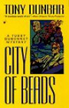 City of Beads - Tony Dunbar