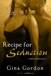 Recipe for Seduction - Gina Gordon