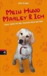 Mein Hund Marley Und Ich - John Grogan, Gabriele Zigldrum