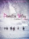 Paradise valley - il destino e l'amore - Patrizia Ines Roggero