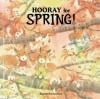 Hooray for Spring - Kazuo Iwamura
