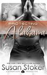 Protecting Alabama (SEAL of Protection #2) - Susan Stoker