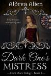 Dark One's Mistress - Aldrea Alien