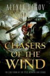 Chasers of the Wind - Alexey Pehov