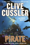 Pirate (A Sam and Remi Fargo Adventure) - Clive Cussler, Robin Burcell