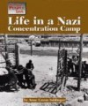 Life in a Nazi Concentration Camp (The Way People Live) - Anne Grenn Saldinger