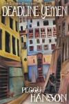 Deadline Yemen (the Elizabeth Darcy Series) - Peggy Hanson