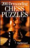 200 Demanding Chess Puzzles - Martin Greif