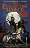 The Eye of the World: Book One of 'The Wheel of Time' - Robert Jordan