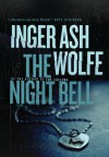 The Night Bell - Inger Ash Wolfe