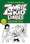 Zombie Kid Diaries Volume 3: Walking Dad - Fred Perry