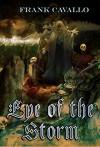 Eye of the Storm - Frank Cavallo