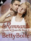 Remnants - Betty Bolte