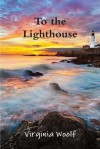 To the Lighthouse[TO THE LIGHTHOUSE][Paperback] - VirginiaWoolf