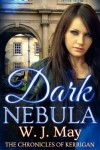 Dark Nebula (The Chronicles of Kerrigan) - W.J. May
