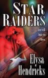 Star Raiders - Elysa Hendricks