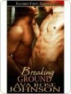 Breaking Ground - Ava Rose Johnson