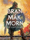 Bran Mak Morn: The Last King - Robert E. Howard