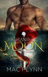 Highland Moon #1 (BBW Scottish Werewolf / Shifter Romance) - Mac Flynn